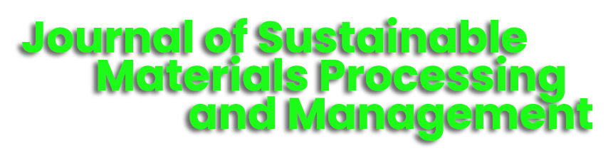 Journal of Sustainable Materials Processing and Management (JSMPM)
