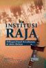 Institusi Raja: Pelbagai Kisah Kesultanan Alam Melayu